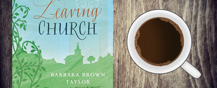 Leaving Church by Barbara Brown Taylor: A Review